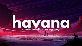 Camila Cabello, Young Thug - Havana (Lyrics)