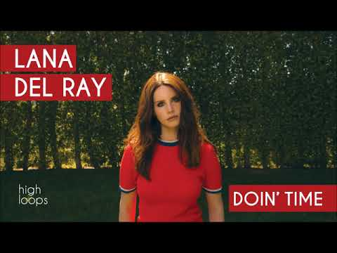 Lana Del Ray - Doin' Time (1 HOUR LOOP)