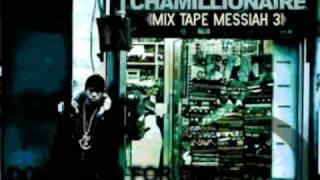 chamillionaire - Famous - Mixtape Messiah 3