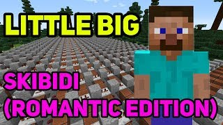 Minecraft музыка - SKIBIDI (LITTLE BIG) | НОТНЫЙ БЛОК | #skibidichallenge (Romantic Edition)