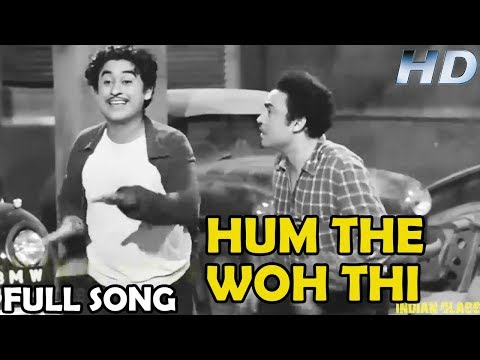 Hum The Woh Thi Video Song | Chalti Ka Naam Gaadi | Kishore Kumar | Bollywood Classics Songs