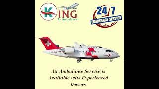 Air Ambulance Service in Kolkata for Shifting by King