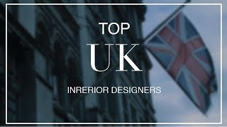 Top 10 uk interior designers