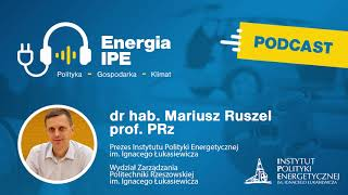 """Podcast: Energia IPE """"Polityka - Gospodarka – Klimat"""" nr 1"""