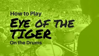 How to Play Eye of the Tiger on Drums (Easy to Play)