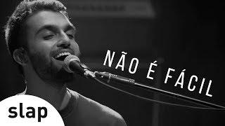 Silva - Não É Fácil (Oficial)
