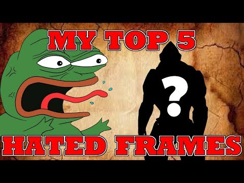 My Top 5 Most Hated Warframes