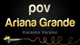 Ariana Grande - pov (Karaoke Version)