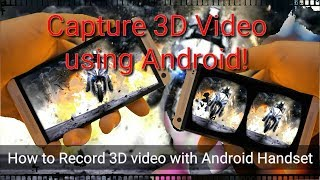 How to Record VR 3D video (SBS) with Android Handset | How to Create Side by Side videos in 3D
