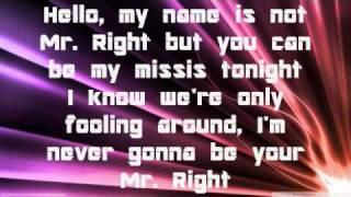 mr right now Lyrics by Pitbul ft. Akon♥