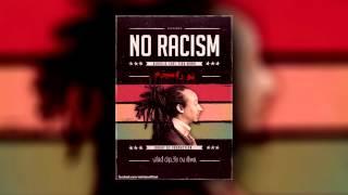 Klass-A - No Racism (feat. Tika Mano)