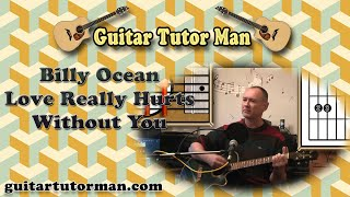 Love Really Hurts Without You - Billy Ocean - Acoustic Guitar Lesson