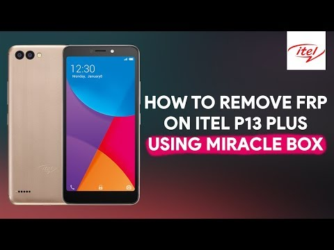 How To Remove FRP On Itel P13 Plus Using Miracle Box - [romshillzz]