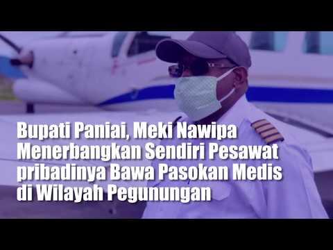 Bupati Paniai, Meki Nawipa Menerbangkan Sendiri Pesawat pribadinya Bawa Pasokan Medis di Wilayah Pegunungan