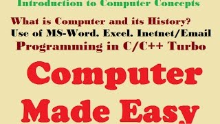 Computer Skills Complete Course | Use of MS-Word Excel Email Programming C Turbo | History