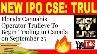 Florida Cannabis Operator Trulieve (CSE: TRUL) To Begin Trading in Canada on September 25