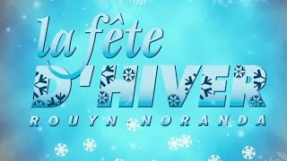 preview picture of video 'Fêtes D'Hiver Rouyn-Noranda 2015'