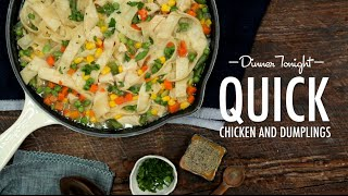 How to Make Quick Chicken and Dumplings | Dinner Tonight