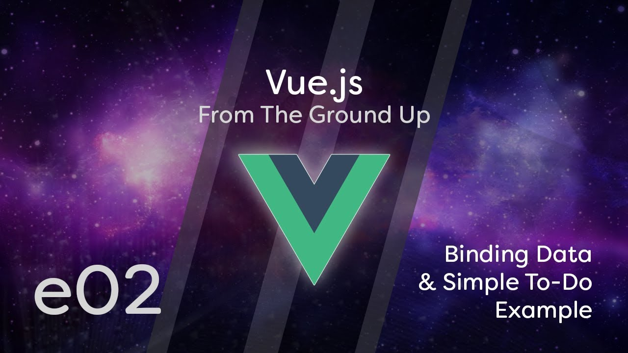 Vue js Tutorial - From The Ground Up | Coder's Tape