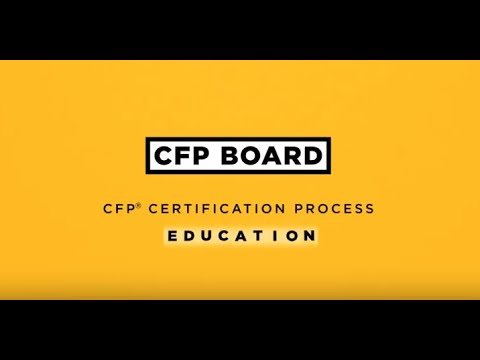 CFP® Certification Process - Education Requirement - YouTube