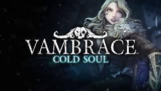 VideoImage3 Vambrace: Cold Soul