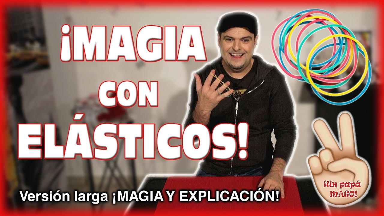 TRUCO DE MAGIA CON ELÁSTICOS | APRENDE MAGIA | MICROMAGIA | isFamilyFriendly