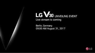 LG V30 UNVEILING EVENT - Live stream