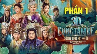 Phim Chiếu Rạp 2019 - 3D Cung Tâm Kế Xóm Trọ 3D - Hồng Vân, Minh Nhí, Xuân Nghị, Lê Lộc - Phần 1