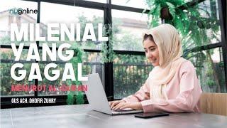 Milenial yang Gagal Menurut Al-Quran