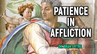 Patience in Affliction