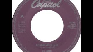 "Dr. Hook - ""Storms Never Last"" (1978)"