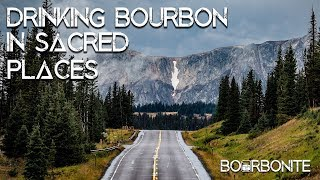 Drinking Bourbon In SACRED PLACES