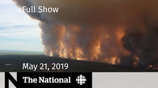 WATCH LIVE: The National for May 21, 2019