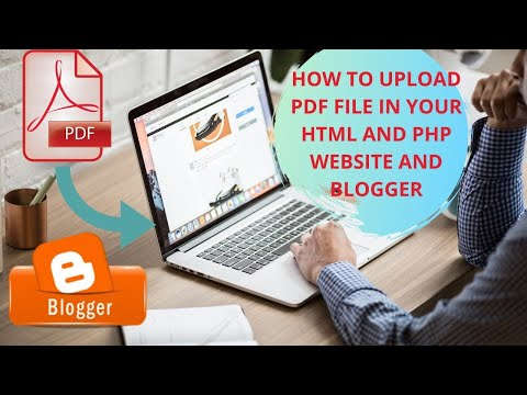 Upload pdf file in your html and php website and blogger