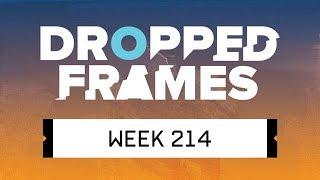 Dropped Frames - Week 214 - OK, Doomer.