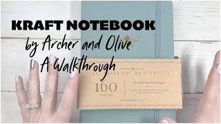 Archer And Olive Kraft Notebook Walk Through
