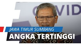 Persebaran Kasus Covid-19 di Indonesia, Jawa Timur Sumbang Angka Tertinggi