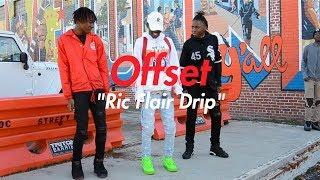 Offset - Ric Flair Drip (Official NRG Video)