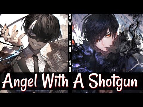 [Nightcore] → Angel With A Shotgun | Switching Vocals
