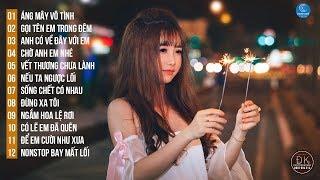 lien-khuc-nhac-remix-duoc-nghe-nhieu-nhat-2018-nonstop-viet-mix-lk-nhac-tre-remix-2018-4