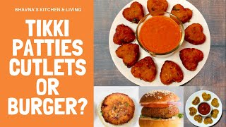 Tikki, Cutlets, Patties or Burger? One Recipe, Multiple Uses Air Fryer Video Recipe Bhavna's Kitchen