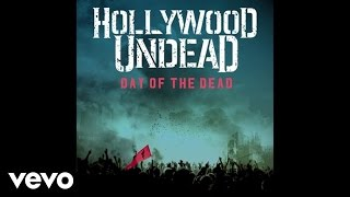 Hollywood Undead - Day Of The Dead (Official Audio)