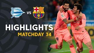 Highlights Deportivo Alavés Vs FC Barcelona (0-2)
