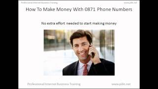 How To Make Money With 0871 Telephone Numbers