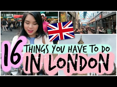 Video 16 Things You Have to do in LONDON!
