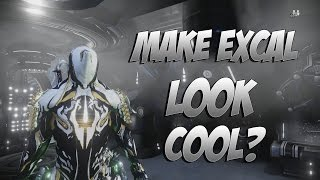 Warframe : How to Make Excalibur look cool!