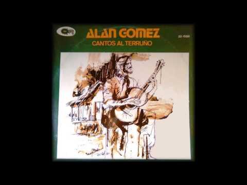 Alán Gómez  -  Cantos al terruño