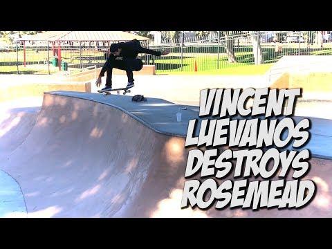 VINCENT LUEVANOS DESTROYS ROSEMEAD SKATE PARK & MORE !!! - NKA VIDS -