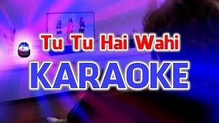 Tu Tu Hai Wahi   Yeh Waada Raha DJ Aqeel Remix (Karaoke  Instrumental)