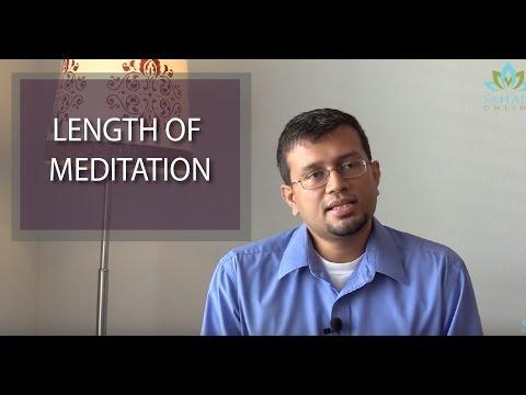 Duration of meditation